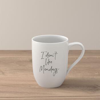 Statement Mug: I don't like Mondays