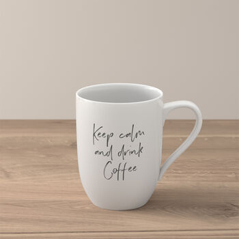 Statement Mug: Keep Calm and Drink Coffee
