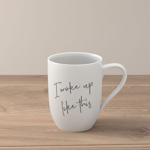 Statement Mug: I woke up like this, , large